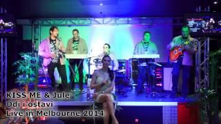 """KISS ME & JULE - ODI I OSTAVI """" Live in Melbourne 2014 """""""