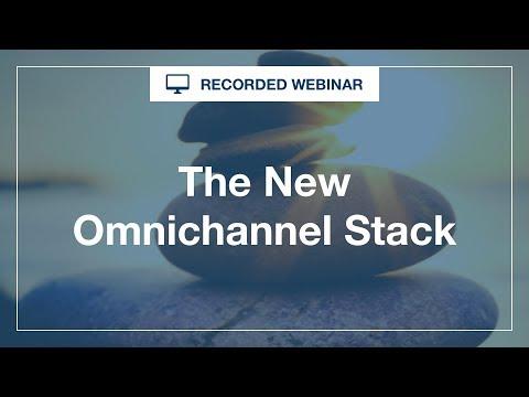 [Webinar] The New Omnichannel Stack