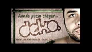 Deko - Desabafo
