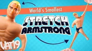 How stretchy is tiny Stretch Armstrong?