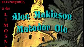 Alec Makinson - Matador Ole