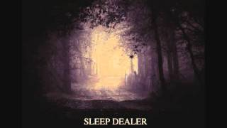 Sleep Dealer - Shadows Of The Past