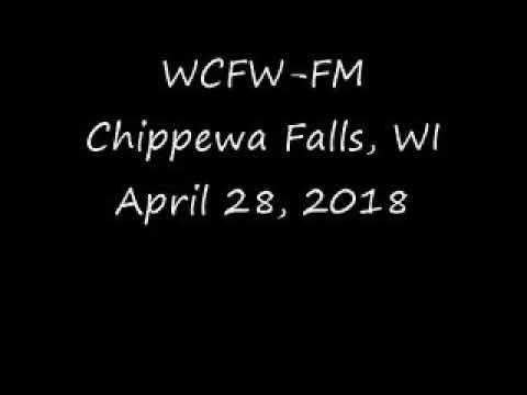 WCFW FM Chippewa Falls, WI April 28, 2018