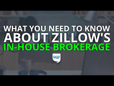 Zillow's In-House Brokerage Launches Next Month—What Agents & Investors Need to Know | Daily Podcast