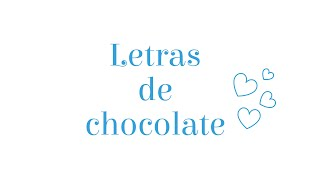 Como faço letras de chocolate para decoração