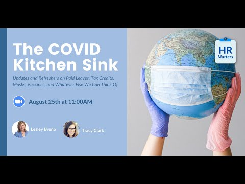 The COVID Kitchen Sink: Updates and Refreshers