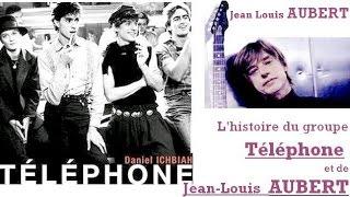 Jean Louis Aubert - de Téléphone à aujourd'hui - la biographie