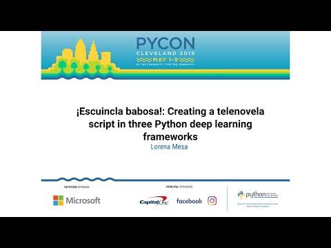 ¡Escuincla babosa!: Creating a telenovela script in three Python deep learning frameworks