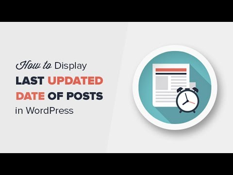 How to Display the Last Updated Date of Your Posts in WordPress