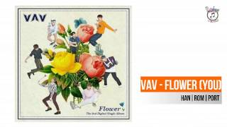 [PT/BR] VAV - Flower (You) Letra        HAN|ROM|PORT