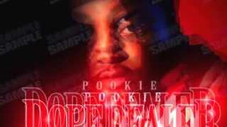 Pookie - Dope Dealer #RCE 2015