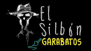 El Silbón ~Garabatos~