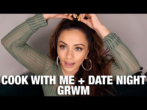 COOK WITH ME + DATE NIGHT GET READY WITH ME | KAUSHAL BEAUTY