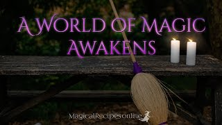 A World of Magic Awakens - Magical Recipes Online official Campaign Video
