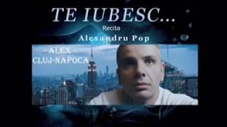 Alexandru Pop - te iubesc....