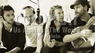 Us Against The World - Coldplay Lyrics