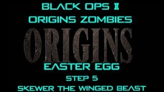 "Origins Zombies Easter Egg Step 5 ""Skewer The Winged Beast"""