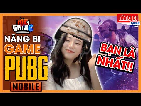 Nâng Bi: PUBG Mobile - Bạn Là Nhất   Series Mới - meGAME