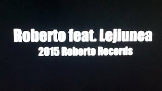 Roberto feat. Lejiunea - Paradisu' Lejiunii (Youtube-mp3 version)