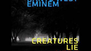 Creatures Lie Here - T.I. (feat. Kanye West & Eminem)