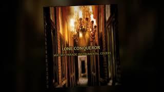 Lone Conqueror - Even Robots Need Blankets (Instrumental Cover Mayday Parade)