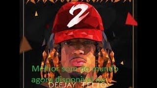 Deejay Telio - Num Tá Bom (Não Oficial)