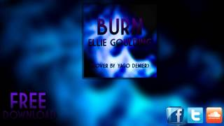 Ellie Goulding - Burn (Cover by Yago Demier) (Audio)