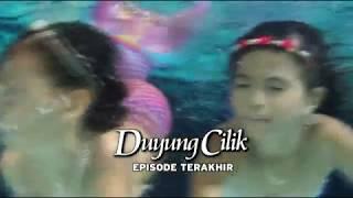 Duyung Cilik: Episode Terakhir! | Tayang 16/05/07