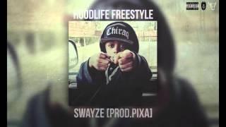 Swayze - HOODLIFE FREESTYLE (PROD. PIXA)
