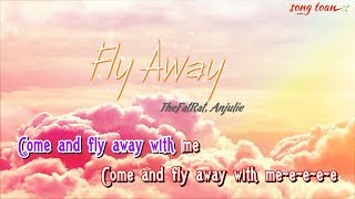 [KARAOKE] Fly Away - TheFatRat, Anjulie | Full Beat