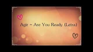 Agir- Are You Ready (Letra)
