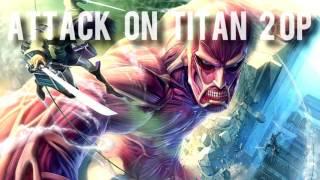 Shingeki no Kyojin Season 2 OP -  Attack on Titan 2 