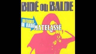 Bide ou Balde - Matelassê