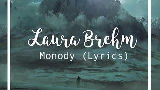 Laura Brehm: Monody (Lyrics)