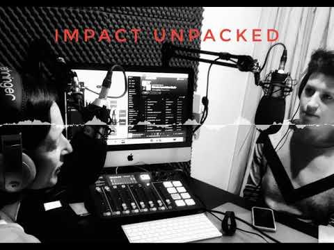 Impact Unpacked radio show |  teaser trailer photo