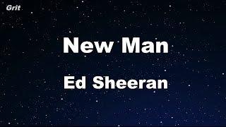 New Man - Ed Sheeran Karaoke 【No Guide Melody】 Instrumental