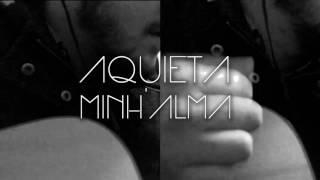 Aquieta Minh'Alma - Cover