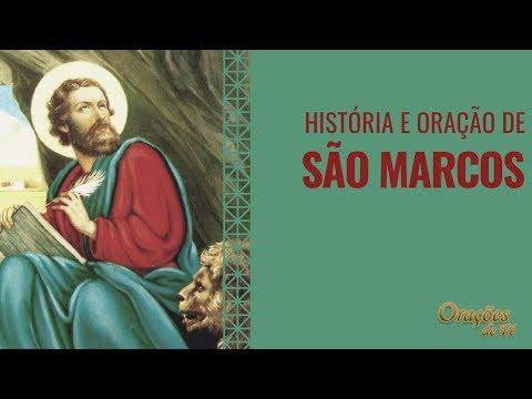 História e Oração de São Marcos