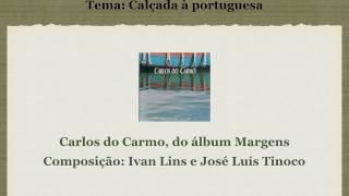 Carlos Carmo   Calçada à Portuguesa