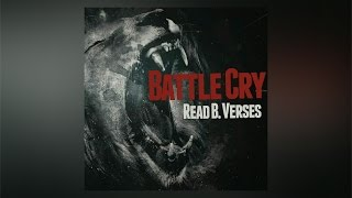 Read B. Verses - Battle Cry