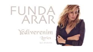 Funda Arar - Yediverenim (Lyrics)