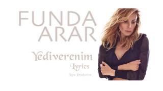 Funda Arar - Yediverenim (Lyrics)