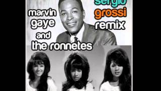 The Ronettes and Marvin Gaye - Be My Baby [What's Goin' On] (Sergio Grossi Remix)