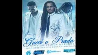 Newtone Ft. Zion Y Lennox - Gucci O Prada (Original) (Prod. By Predikador Y Duran The Coach)