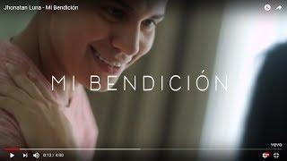 Jhonatan Luna - Mi Bendición (letra)