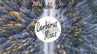 Unshakable Drone (Cerberus Mashup)