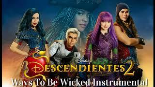 Descendants 2 /Ways to be wicked ( Instrumental )