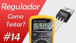 Como testar o regulador de tensão série 78XX - Curso de placa eletronica split convencional