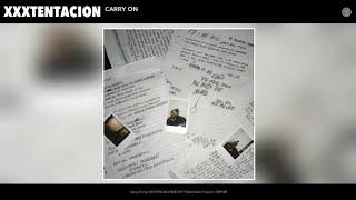 XXXTENTACION - Carry On Tribute Rap by SR