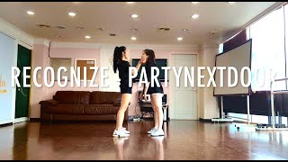Recognize - PARTYNEXTDOOR (GIRIN Choreography) | Jenny Lee & Sunny Oh Dance Cover